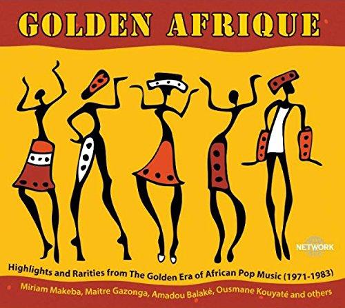 Golden Afrique - Highlights & Rarities From The Golden Era Of African Pop...