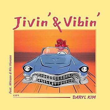 Jivin' & Vibin'
