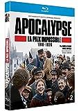 Apocalypse : La Paix Impossible ...
