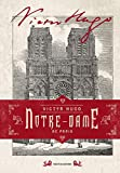 Notre-Dame de Paris. Ediz. illustrata