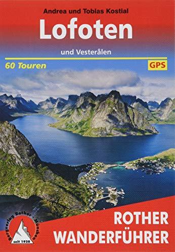 Lofoten und Vesteralen. 60 Touren. Mit GPS-Tracks (Rother Wanderführer)