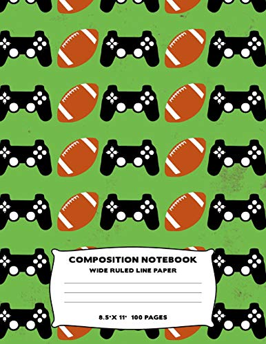 Composition Notebook: American Football Video Game Controller Wide Ruled Line Large Size Journal Book To Write In Green Sport Fan Themed Design Soft Cover