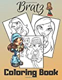 BRATZ: Coloring book: exclusive pages for coloring with fantastic heroes