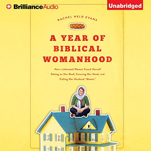 A Year of Biblical Womanhood cover art