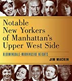 Best New Biographies - Notable New Yorkers of Manhattan's Upper West Side: Review