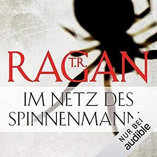 Im Netz des Spinnenmanns     Ein Fall für Lizzy Gardner 1              Autor:                                                                                                                                 T. R. Ragan                               Sprecher:                                                                                                                                 Oliver Schmitz                      Spieldauer: 11 Std. und 55 Min.     189 Bewertungen     Gesamt 4,1