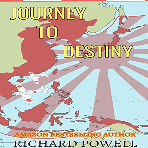 Journey to Destiny Audiobook By Richard Powell cover art