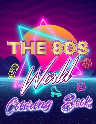 * NEW * The 80s World Coloring Book for Adults. Premium quality paper, 82 pages of relaxing fun