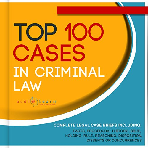 Top 100 Cases in Criminal Law Audiobook By AudioLearn Legal Content Team cover art