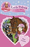 Katie Price's Perfect Ponies: Star Ponies: Book 7