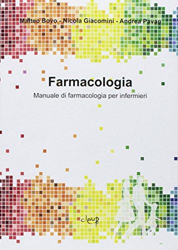 Farmacologia. Manuale di farmacologia per infermieri
