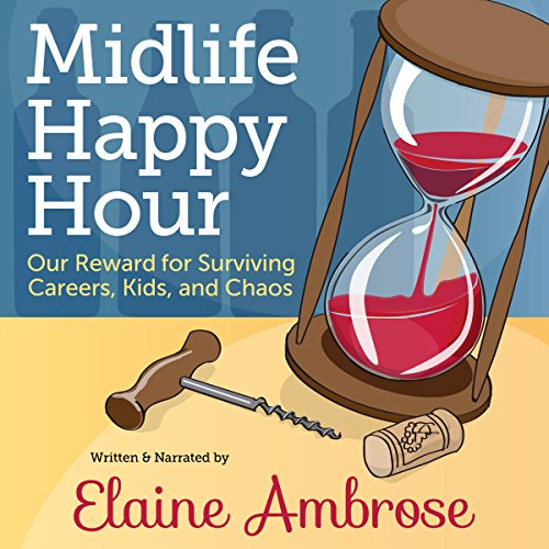 Midlife Happy Hour audiobook cover art