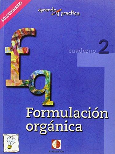 Aprende y práctica, formulación química orgánica. Libro del profesor