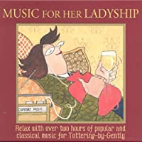Music for Her Ladyship