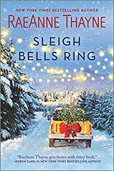 Sleigh Bells Ring: A Christmas Romance Novel by [RaeAnne Thayne]