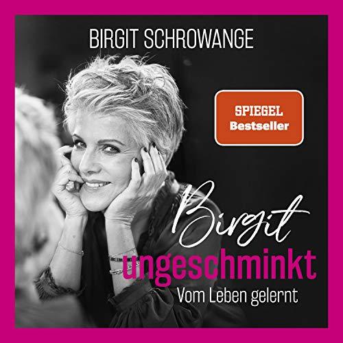 Birgit ungeschminkt cover art
