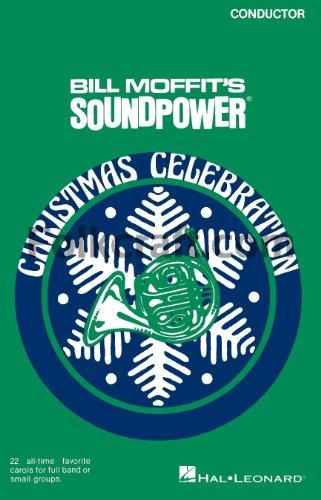 Soundpower Christmas Celebration - Bill Moffit - 1st Bb Clarinet 1st Bb Clarinet