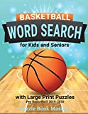 Basketball Word Search for Kids and Seniors with Large Print Puzzles: Pro Basketball 2019-2020