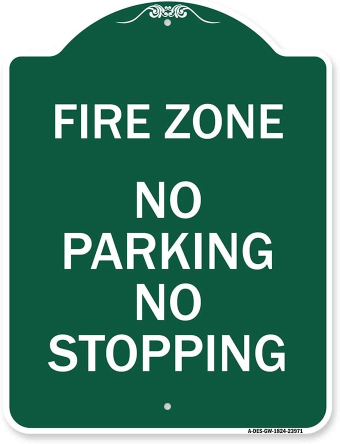 SignMission Fees free Designer Series sold out Sign - No Fire Stopp Parking Zone