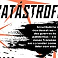 Catástrofe: A política da catástrofe