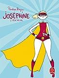 Joséphine 2 - Même pas mal (Joséphine, Tome 2)