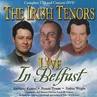 Live in Belfast by Irish Tenors (2011-02-22)