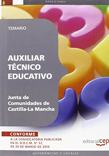Auxiliar Técnico Educativo. Junta de Comunidades de Castilla-La Mancha. Temario (Colección 364)