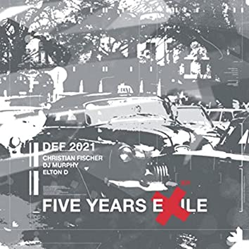 5 Years Exile