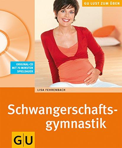 Schwangerschaftsgymnastik (mit CD) (GU Multimedia Partnerschaft & Familie)