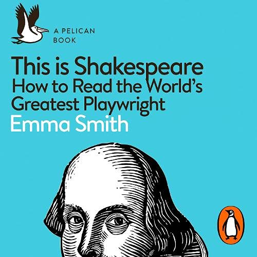 This Is Shakespeare Audiobook By Emma Smith cover art