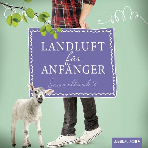 Landluft für Anfänger: Sammelband 2 (Landluft für Anfänger 5-8) audiobook cover art