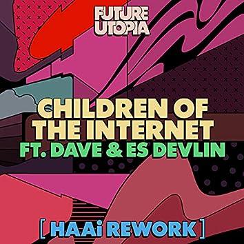 Children of the Internet (HAAi Rework)