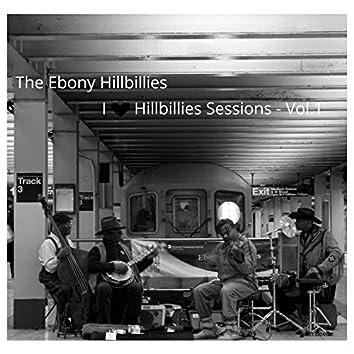 I Love Ebony Hillbillies Sessions, Vol. 1