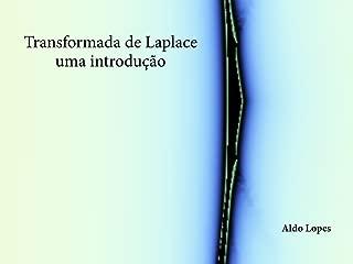Transformada de Laplace - uma introdução (Portuguese Edition)