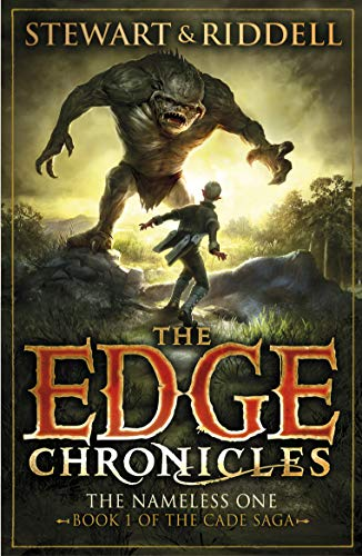 The Edge Chronicles 11: The Nameless One: First Book of Cade (English Edition)