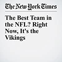 The Best Team in the NFL? Right Now, It's the Vikings's image