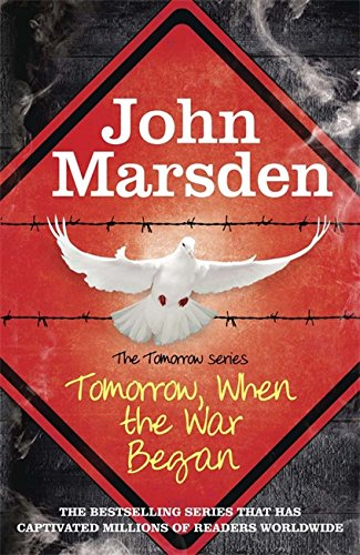 Tomorrow When the War Began: Book 1 (The Tomorrow Series, Band 1)