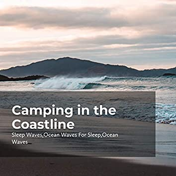 Camping in the Coastline