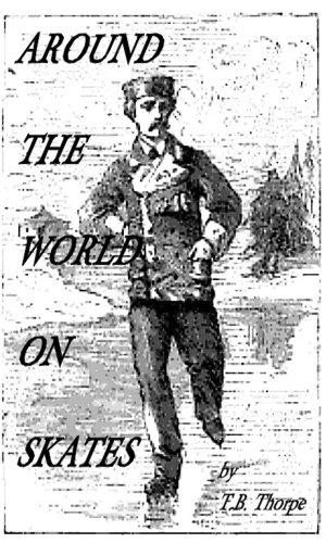 Around the World on Skates (English Edition)