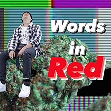 Words in Red (feat. Wrist)