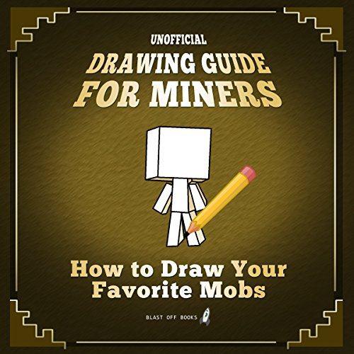 Couverture de Unofficial Drawing Guide for Miners