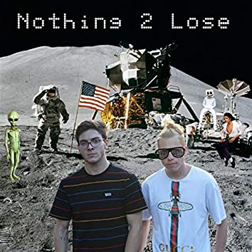 Nothing 2 Lose (feat. $cottie)