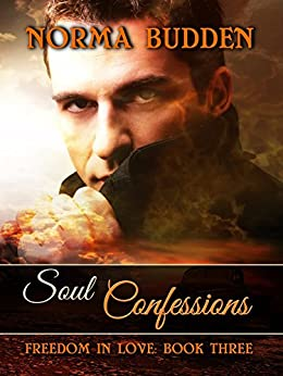 Soul Confessions (Freedom in Love Book 3) by [Norma Budden]