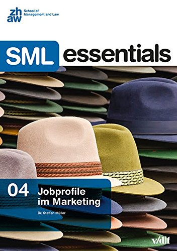 Jobprofile im Marketing: - (SML Essentials)