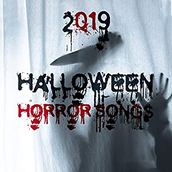 2019 Halloween Horror Songs