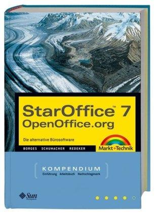 StarOffice 7/OpenOffice.org Kompendium: Die alternative Bürosoftware (Kompendium / Handbuch)