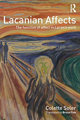 Lacanian Affects: The function of affect in Lacan's work (English Edition)
