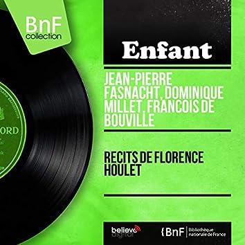 Récits de Florence Houlet (Mono Version)
