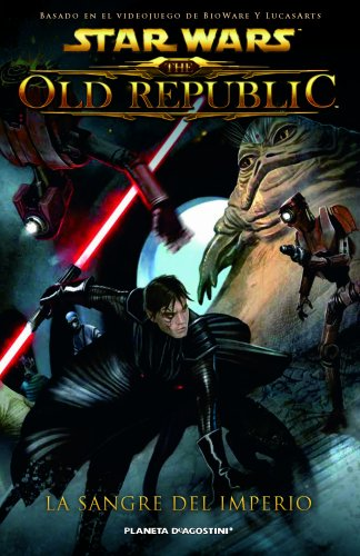 Star Wars The Old Republic nº 01/03 Sangre del Imperio (Star Wars: Cómics Leyendas)