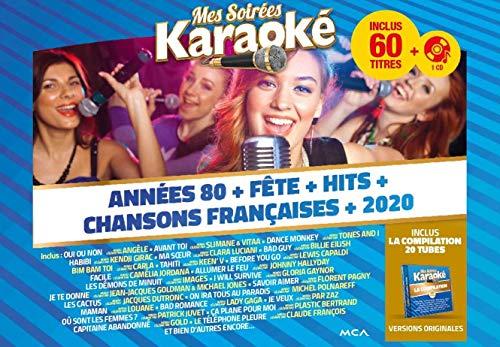 Mes soirées karaoké-Années 80 + Fête + Hits + Chansons françaises + 2020